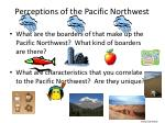 perceptions of the pacific northwest