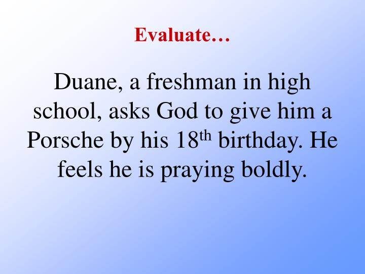 Evaluate…