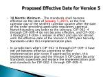 proposed effective date for version 5