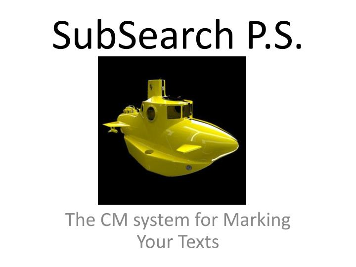subsearch p s n.