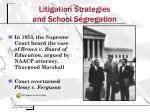 litigation strategies and school segregation1