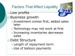 factors that affect liquidity