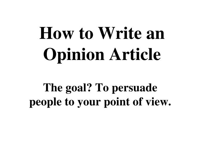 how to write an opinion article n.