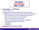 next week presentations may 17 2007