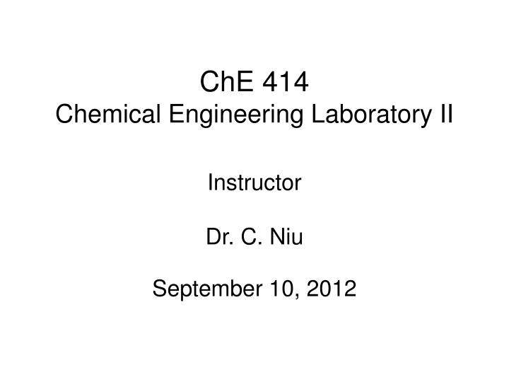 che 414 chemical engineering laboratory ii n.