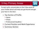 3 key primary areas