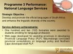programme 3 performance national language services