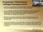 programme 5 performance heritage promotion cont d