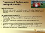 programme 5 performance heritage promotion