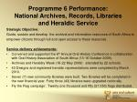 programme 6 performance national archives records libraries and heraldic service
