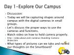 day 1 explore our campus