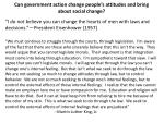 can government action change people s attitudes and bring about social change