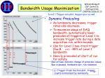 bandwidth usage maximization