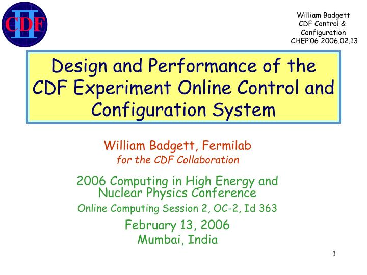 design and performance of the cdf experiment online control and configuration system n.