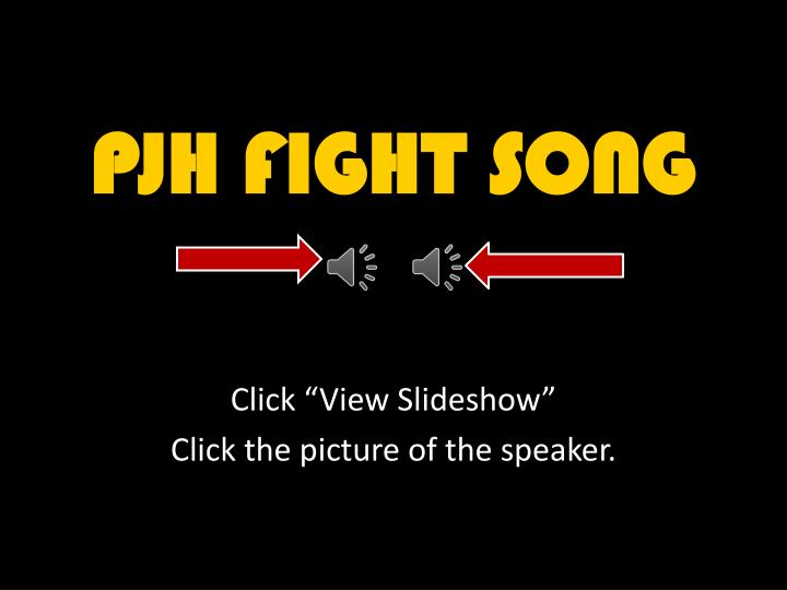 pjh fight song n.