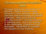 training programme for weeks 5 and 6