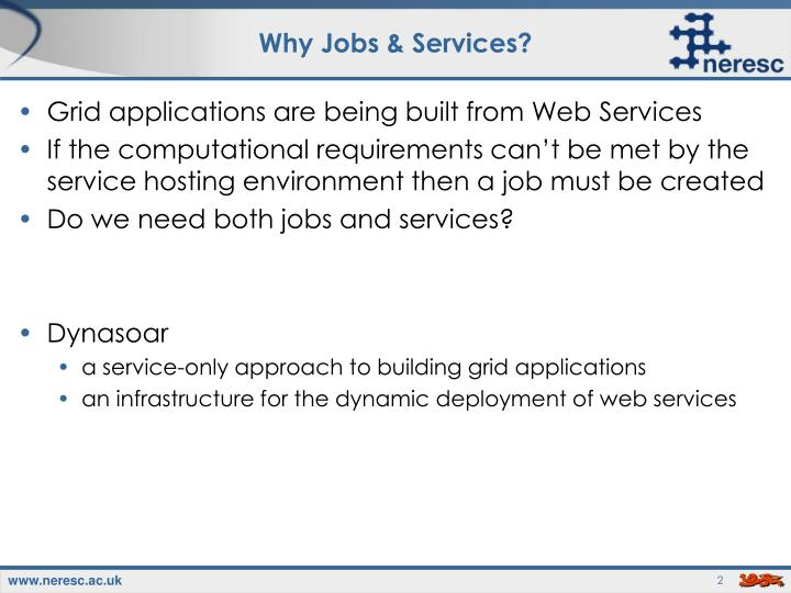 Why jobs services