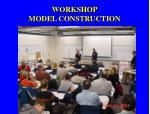 workshop model construction