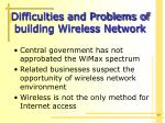 difficulties and problems of building wireless network