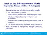 look at the e procurement world exponential changes with huge dollar impacts