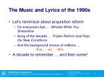 the music and lyrics of the 1990s
