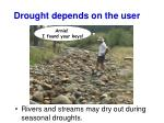 drought depends on the user1