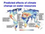predicted effects of climate change on water resources