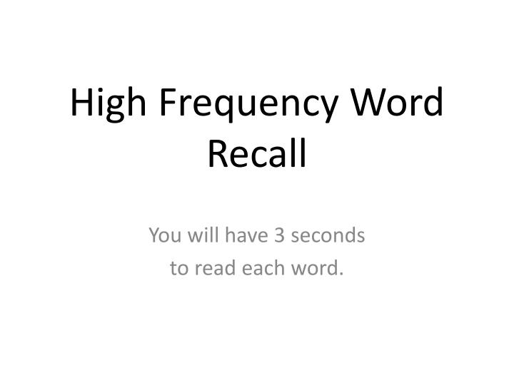 high frequency word recall n.