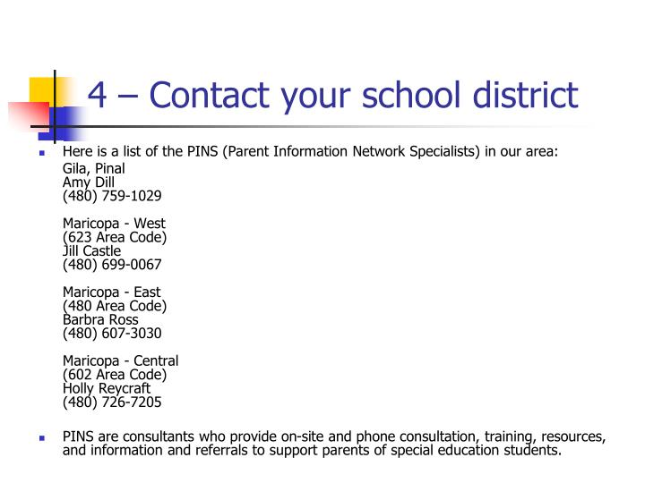 4 – Contact your school district