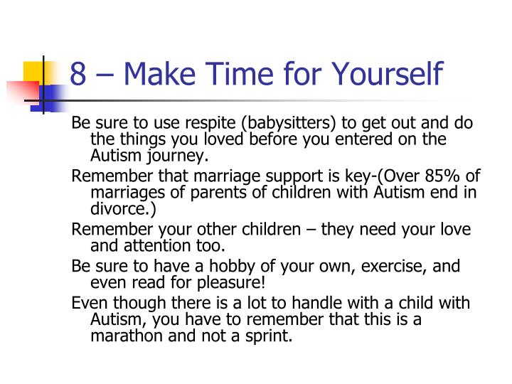 8 – Make Time for Yourself