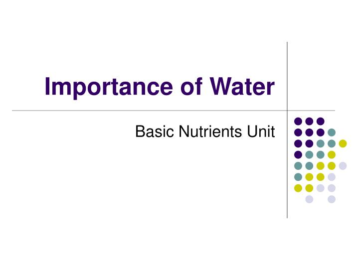 importance of water n.