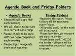 agenda book and friday folders
