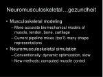 neuromusculoskeletal gezundheit