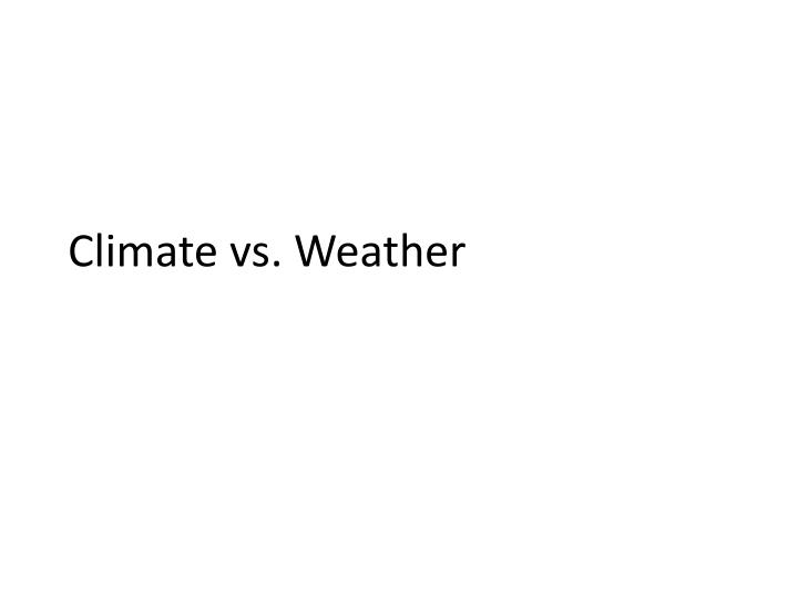 climate vs weather n.