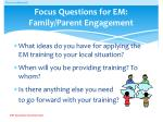 focus questions for em family parent engagement