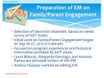preparation of em on family parent engagement