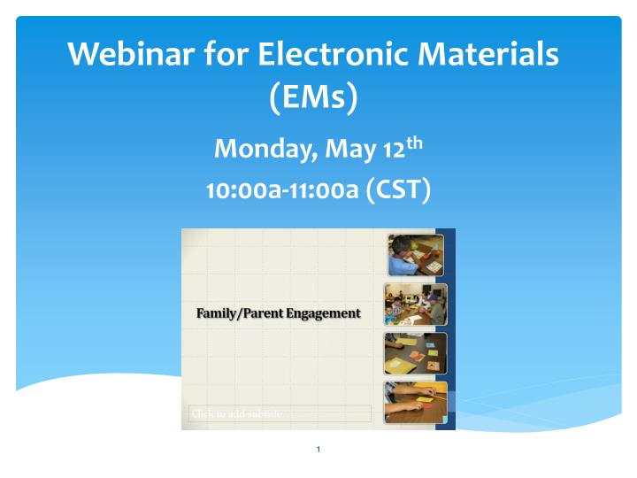 webinar for electronic materials ems n.