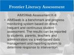 frontier literacy assessment