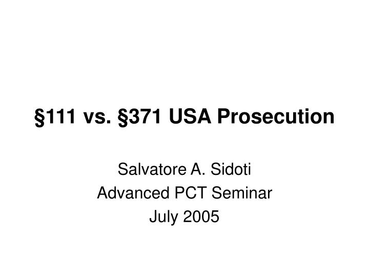 111 vs 371 usa prosecution n.