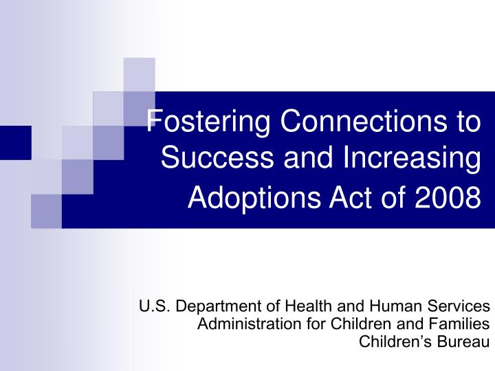 fostering connections to success and increasing adoptions act of 2008 n.