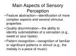 main aspects of sensory perception