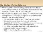 bar coding coding schemes