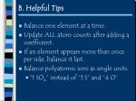 b helpful tips