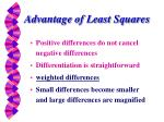 advantage of least squares