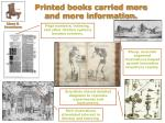 printed books carried more and more information