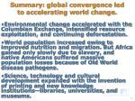 summary global convergence led to accelerating world change