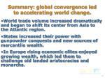 summary global convergence led to accelerating world change1