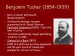 benjamin tucker 1854 1939