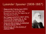 lysander spooner 1808 18871