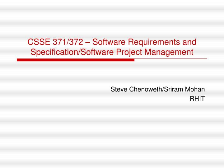 csse 371 372 software requirements and specification software project management n.